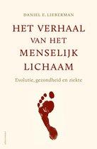 Boek cover Verhaal van het menselijk lichaam. Evolutie, gezondheid en ziekte van Daniel Lieberman (Paperback)