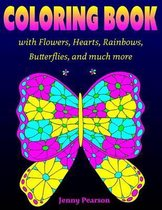 Coloring Book with Flowers, Hearts, Rainbows, Butterflies, and Much More