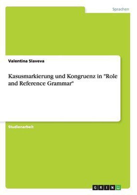 Kasusmarkierung und Kongruenz in  Role and Reference Grammar