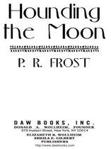 Hounding The Moon