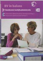 BV in balans Basiskennis bedrijfsadministratie 2B Leerlingenboek
