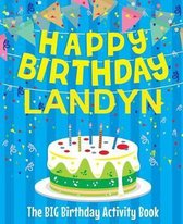Happy Birthday Landyn - The Big Birthday Activity Book