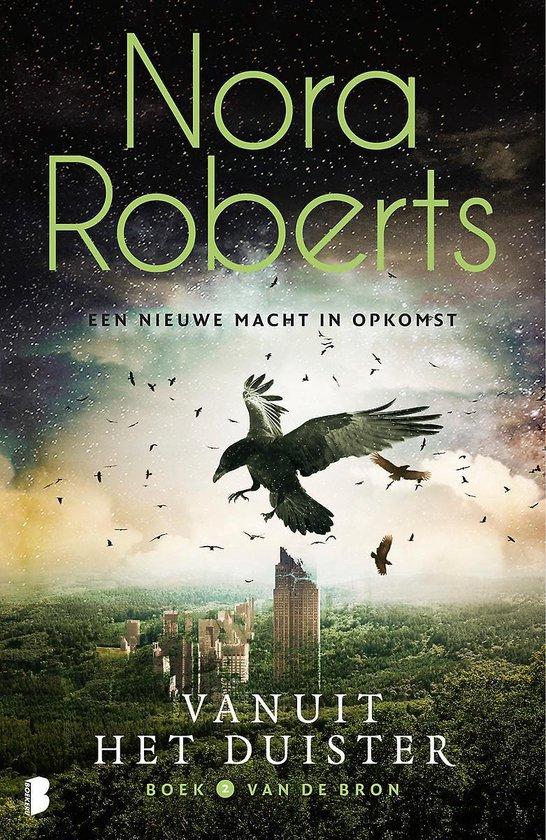 De bron 2 - Vanuit het duister - Nora Roberts | Readingchampions.org.uk