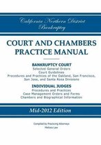 California Northern District Bankruptcy Court and Chambers Practice Manual