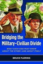 Bridging the Military-Civilian Divide