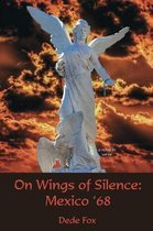 On Wings of Silence