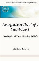 Designing the Life You Want
