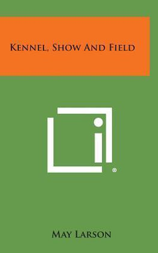 Kennel, Show and Field