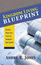 Kingdom Living Blueprint