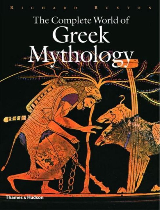 Boek cover The Complete World of Greek Mythology van Richard Buxton (Hardcover)