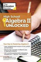 High School Algebra II Unlocked