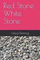 Red Stone White Stone