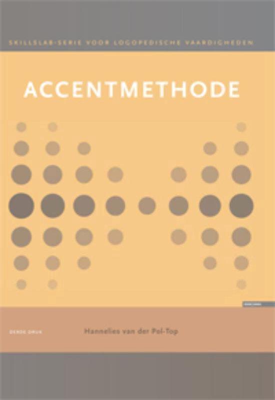 Skillslabserie voor logopedische vaardigheden - Accentmethode Werkcahier - H. van der Pol-Top |
