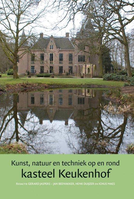 Jaarboek kasteel Keukenhof 3 - Kunst, natuur en techniek op en rond kasteel Keukenhof - Onbekend |