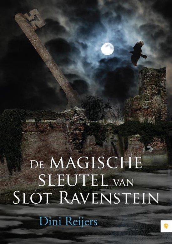 Cover van het boek 'De magische sleutel van Slot Ravenstein' van Dini Reijers
