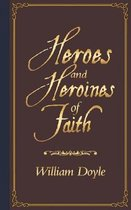 Heroes and Heroines of Faith