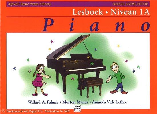 Boek cover Alfreds Basic Piano Library Lesboek Niveau 1A (Nederlandse Editie) (Alleen Boek) van Willard A. Palmer / Morton Manus (Onbekend)