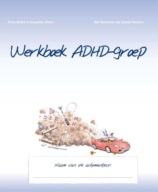 Werkboek ADHD-groep - Tirtsa Ehrlich |