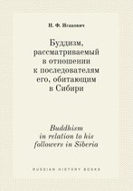 Buddhism in Relation to His Followers in Siberia