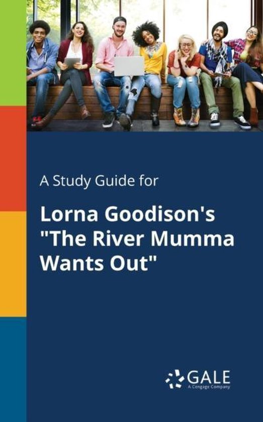 Boek cover A Study Guide for Lorna Goodisons the River Mumma Wants Out van Cengage Learning Gale