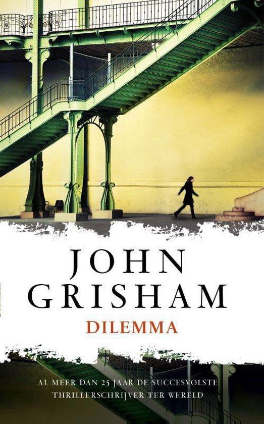 Dilemma - John Grisham | Fthsonline.com