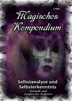 Magisches Kompendium - Selbstanalyse und Selbsterkenntnis