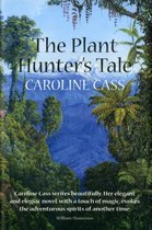 The Plant Hunter's Tale