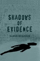 Shadows of Evidence