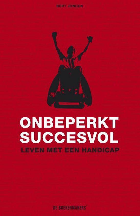 Onbeperkt succesvol - Bert Jongen pdf epub