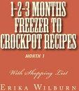 Omslag 1-2-3 Months Freezer to Crockpot Recipes: Month 1
