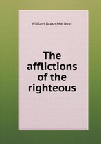 The Afflictions of the Righteous