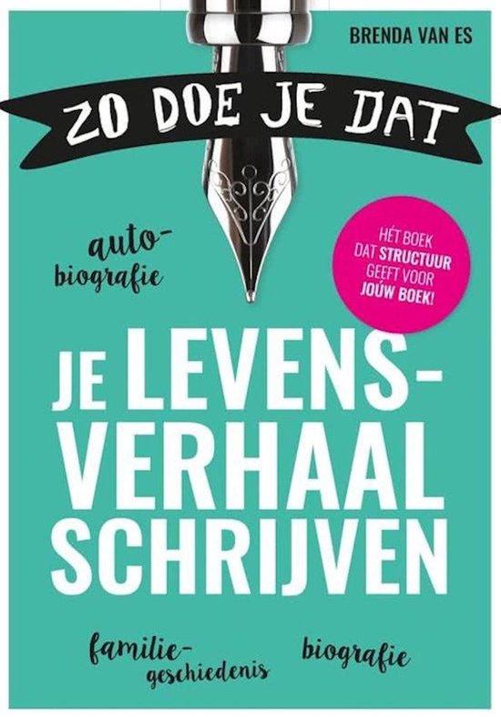Boek cover Zo doe je dat, je levensverhaal schrijven van Brenda van Es (Onbekend)