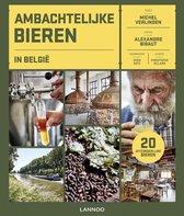 Ambachtelijke bieren in België. 20 uitzonderlijke bieren