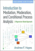 Introduction to Mediation, Moderation, and Conditional Process Analysis, Second Edition
