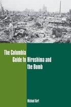 Boek cover The Columbia Guide to Hiroshima and the Bomb van Michael Kort
