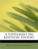 A Supplement on Kentucky History