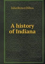 A History of Indiana