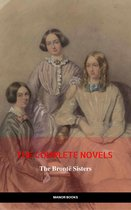 Omslag The Brontë Sisters: The Complete Novels (The Greatest Writers of All Time)