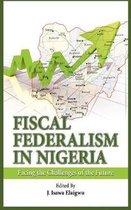 Fiscal Federalism in Nigeria