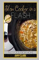 Slow Cooker in a Flash