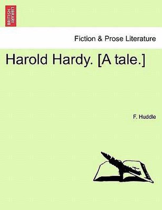 Harold Hardy. [A Tale.]