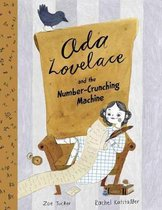 Ada Lovelace and the Number-Crunching Machine