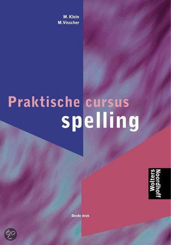 Praktische cursus spelling - M. Visscher |