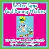 Easter Eggs and Bunny Wishes
