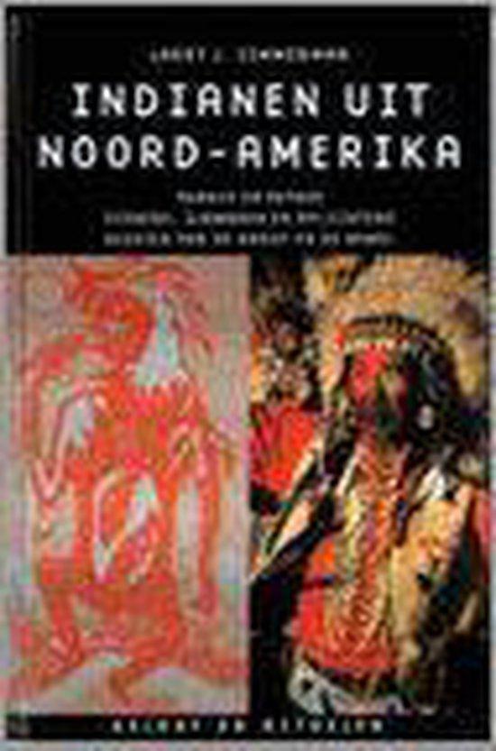 Indianen Uit Noord-Amerika - Larry J. Zimmerman |