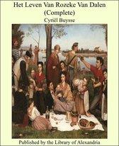 Het Leven Van Rozeke Van Dalen (Complete)