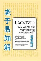 Lao Tzu: My Words Are Very Easy to Understand