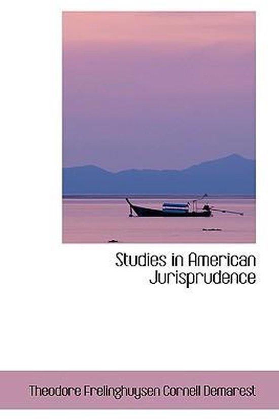 Studies in American Jurisprudence