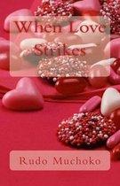 When Love Strikes