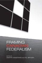 Framing Canadian Federalism
